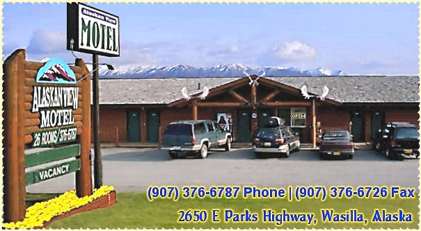 Welcome to the Alaskan View Motel located in beautiful Mat-Su Valley enroute from Anchorage to Denali National Park